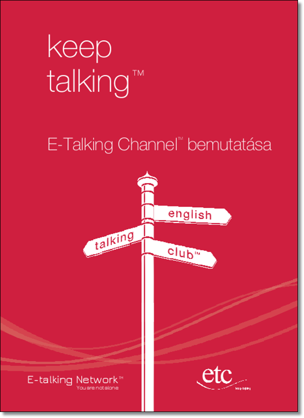 E-Talking Channel bemutatása